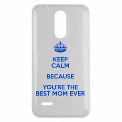 Чехол для LG K7 2017 KEEP CALM because you're the best mom ever - FatLine