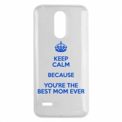 Чехол для LG K8 2017 KEEP CALM because you're the best mom ever - FatLine