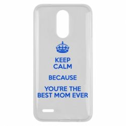 Чехол для LG K10 2017 KEEP CALM because you're the best mom ever - FatLine