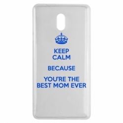 Чехол для Nokia 3 KEEP CALM because you're the best mom ever - FatLine