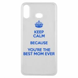 Чехол для Samsung A6s KEEP CALM because you're the best mom ever - FatLine