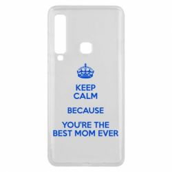 Чехол для Samsung A9 2018 KEEP CALM because you're the best mom ever