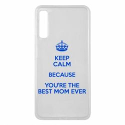 Чехол для Samsung A7 2018 KEEP CALM because you're the best mom ever