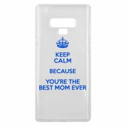 Чехол для Samsung Note 9 KEEP CALM because you're the best mom ever - FatLine