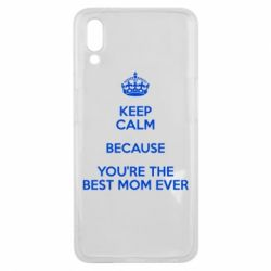 Чехол для Meizu E3 KEEP CALM because you're the best mom ever - FatLine