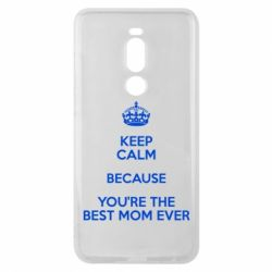 Чехол для Meizu Note 8 KEEP CALM because you're the best mom ever - FatLine