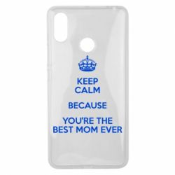Чехол для Xiaomi Mi Max 3 KEEP CALM because you're the best mom ever