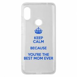 Чехол для Xiaomi Redmi Note 6 Pro KEEP CALM because you're the best mom ever - FatLine