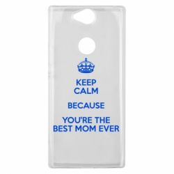 Чехол для Sony Xperia XA2 Plus KEEP CALM because you're the best mom ever - FatLine
