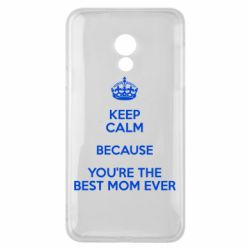 Чехол для Meizu 15 Lite KEEP CALM because you're the best mom ever - FatLine