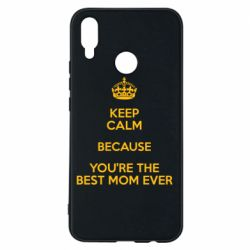 Чехол для Huawei P Smart Plus KEEP CALM because you're the best mom ever - FatLine