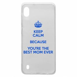 Чехол для Samsung A10 KEEP CALM because you're the best mom ever