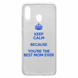 Чехол для Samsung A30 KEEP CALM because you're the best mom ever