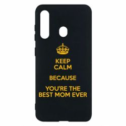 Чехол для Samsung M40 KEEP CALM because you're the best mom ever