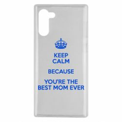 Чехол для Samsung Note 10 KEEP CALM because you're the best mom ever