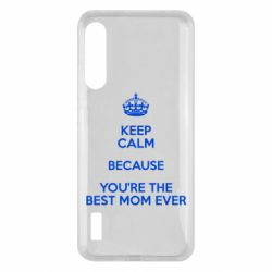 Чохол для Xiaomi Mi A3 KEEP CALM because you're the best mom ever