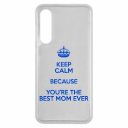 Чехол для Xiaomi Mi9 SE KEEP CALM because you're the best mom ever