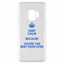 Чехол для Samsung S9 KEEP CALM because you're the best mom ever - FatLine