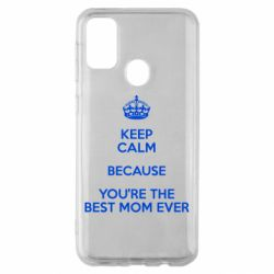 Чехол для Samsung M30s KEEP CALM because you're the best mom ever