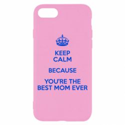 Чехол для iPhone 8 KEEP CALM because you're the best mom ever