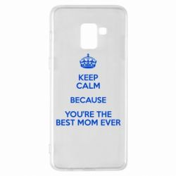 Чехол для Samsung A8+ 2018 KEEP CALM because you're the best mom ever