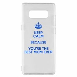 Чехол для Samsung Note 8 KEEP CALM because you're the best mom ever