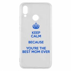 Чехол для Huawei P20 Lite KEEP CALM because you're the best mom ever - FatLine