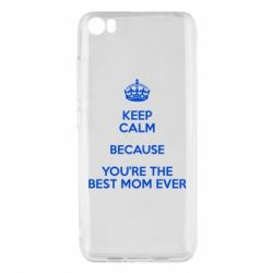 Чехол для Xiaomi Mi5/Mi5 Pro KEEP CALM because you're the best mom ever