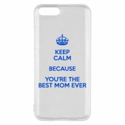 Чехол для Xiaomi Mi6 KEEP CALM because you're the best mom ever - FatLine