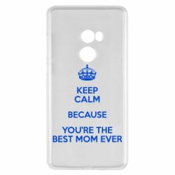 Чехол для Xiaomi Mi Mix 2 KEEP CALM because you're the best mom ever