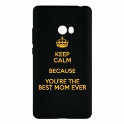 Чехол для Xiaomi Mi Note 2 KEEP CALM because you're the best mom ever
