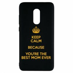 Чехол для Xiaomi Redmi Note 4 KEEP CALM because you're the best mom ever - FatLine