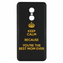 Чехол для Xiaomi Redmi Note 4x KEEP CALM because you're the best mom ever - FatLine
