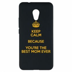 Чехол для Meizu M5s KEEP CALM because you're the best mom ever - FatLine