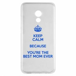 Чехол для Meizu Pro 6 KEEP CALM because you're the best mom ever - FatLine