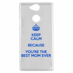 Чехол для Sony Xperia XA2 KEEP CALM because you're the best mom ever - FatLine