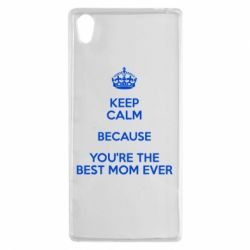 Чехол для Sony Xperia Z5 KEEP CALM because you're the best mom ever - FatLine