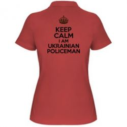 Женская футболка поло Keep Calm i am ukrainian policeman - FatLine
