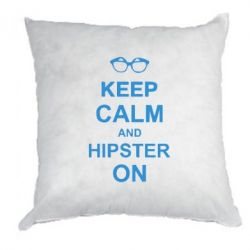Подушка Keep calm an hipster on