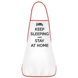 Фартук Keep sleeping and stay at home - FatLine