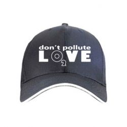 Кепка Don't pollute Love О2