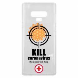 Чехол для Samsung Note 9 Kill coronavirus the doctor will help