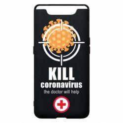 Чехол для Samsung A80 Kill coronavirus the doctor will help