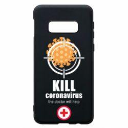 Чехол для Samsung S10e Kill coronavirus the doctor will help