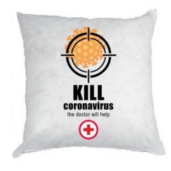 Подушка Kill coronavirus the doctor will help