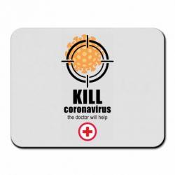 Килимок для миші Kill coronavirus the doctor will help
