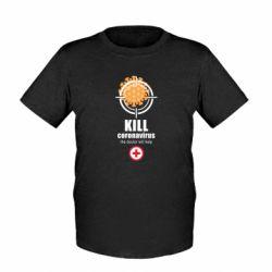 Дитяча футболка Kill coronavirus the doctor will help