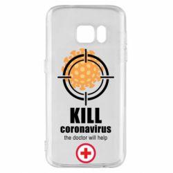 Чехол для Samsung S7 Kill coronavirus the doctor will help