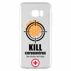 Чехол для Samsung S7 EDGE Kill coronavirus the doctor will help
