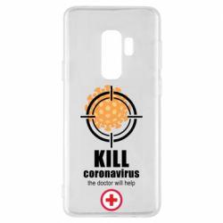Чехол для Samsung S9+ Kill coronavirus the doctor will help